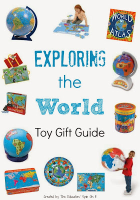 Toy gift Guide for Exploring the World from The Educators' Spin On It