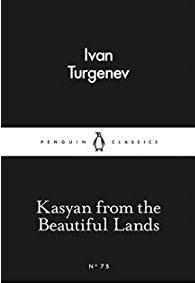 Ivan Turgenev - Kasyan from the Beautiful Lands