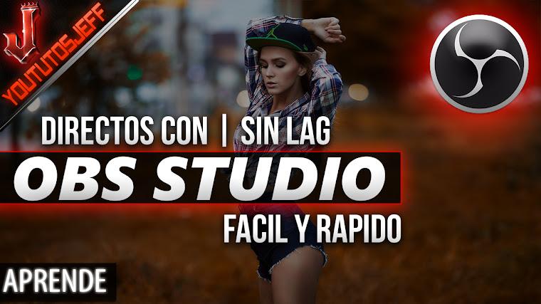 Como hacer un directo en YOUTUBE con OBS Studio | Sin Lag | Facil y Rapido | 2017
