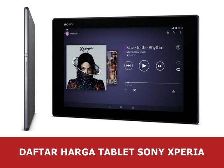 Daftar Harga Tablet Sony Xperia