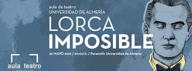 LORCA IMPOSIBLE Aula de Teatro UAL