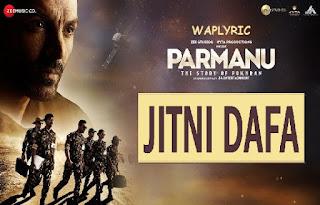 Jitni Dafa Song Lyrics