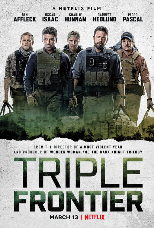 Land of The Nerds: Triple Frontier, Thankfully, Evokes Treasure of