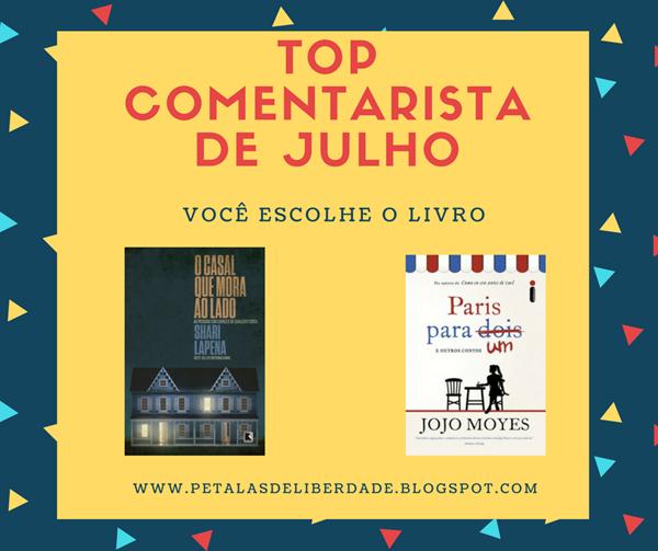 top-comentarista, julho, blog-literario, livro, sorteio, o-casal-que-mora-ao-lado, paris-para-um-e-outros-contos, jojo-moyes, shari-lapena