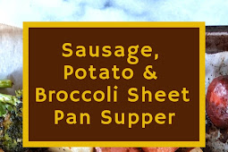 Sausage, Potato & Broccoli Sheet Pan Supper