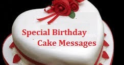 Birthday Cake Wordings Special Birthday Cake Messages