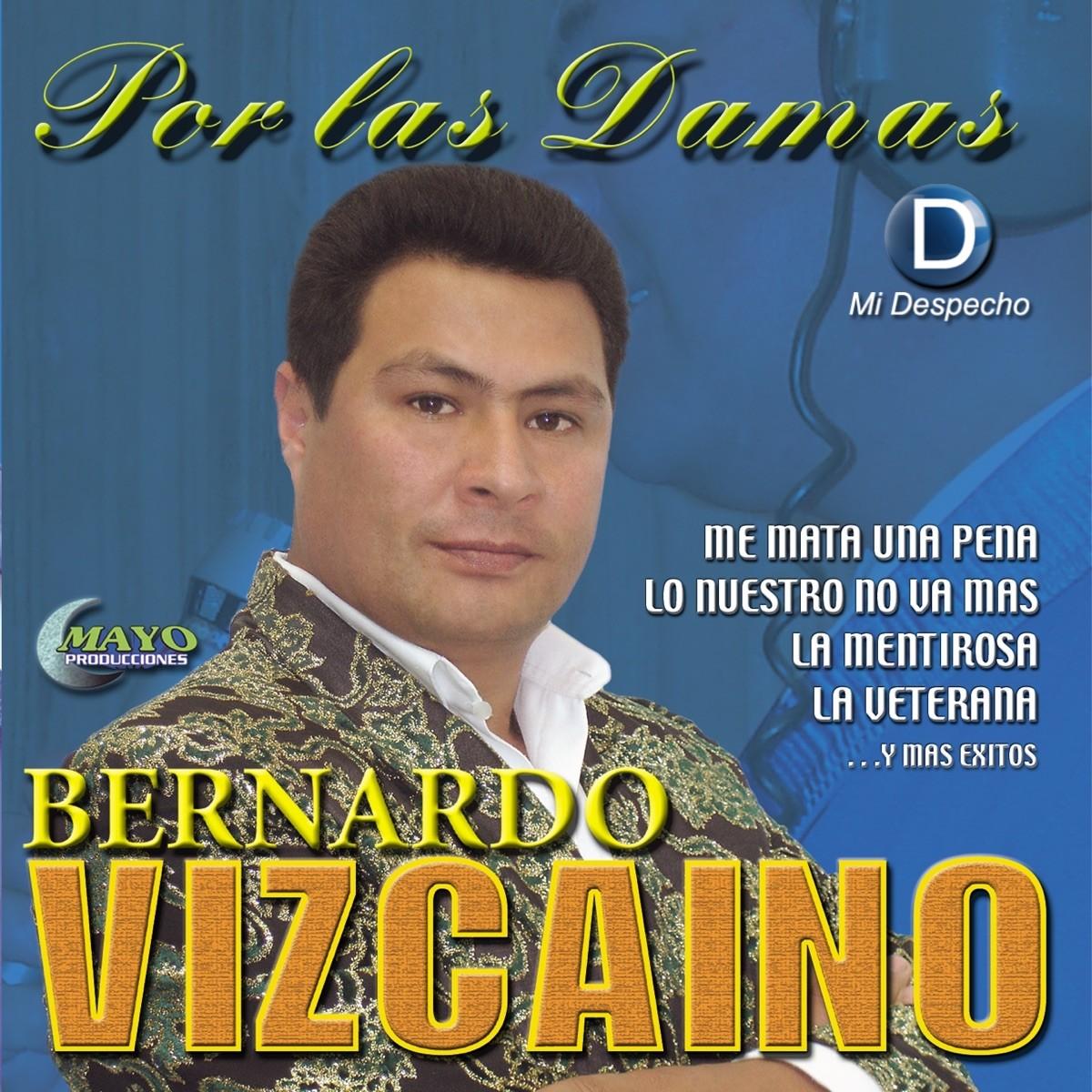 Bernardo Vizcaíno Por Las Damas Frontal