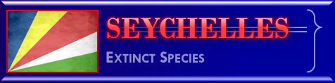 Seychelles list of extinct species