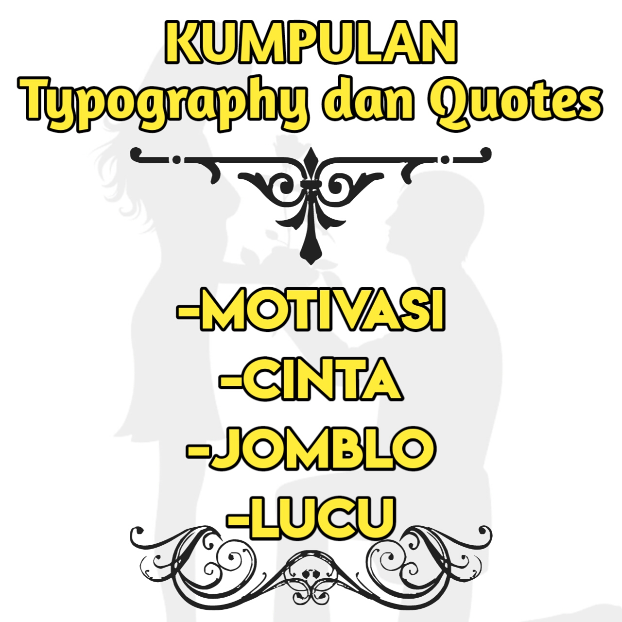Kumpulan Kata Kata Keren Typography Dan Quotes Tentang Cinta