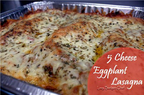 lazy budget chef: eggplant lasagna recipe