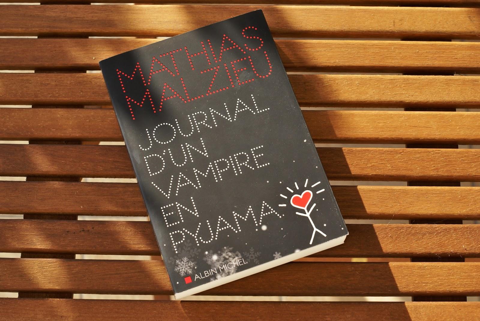 journal vampire pyjama mathias malzieu