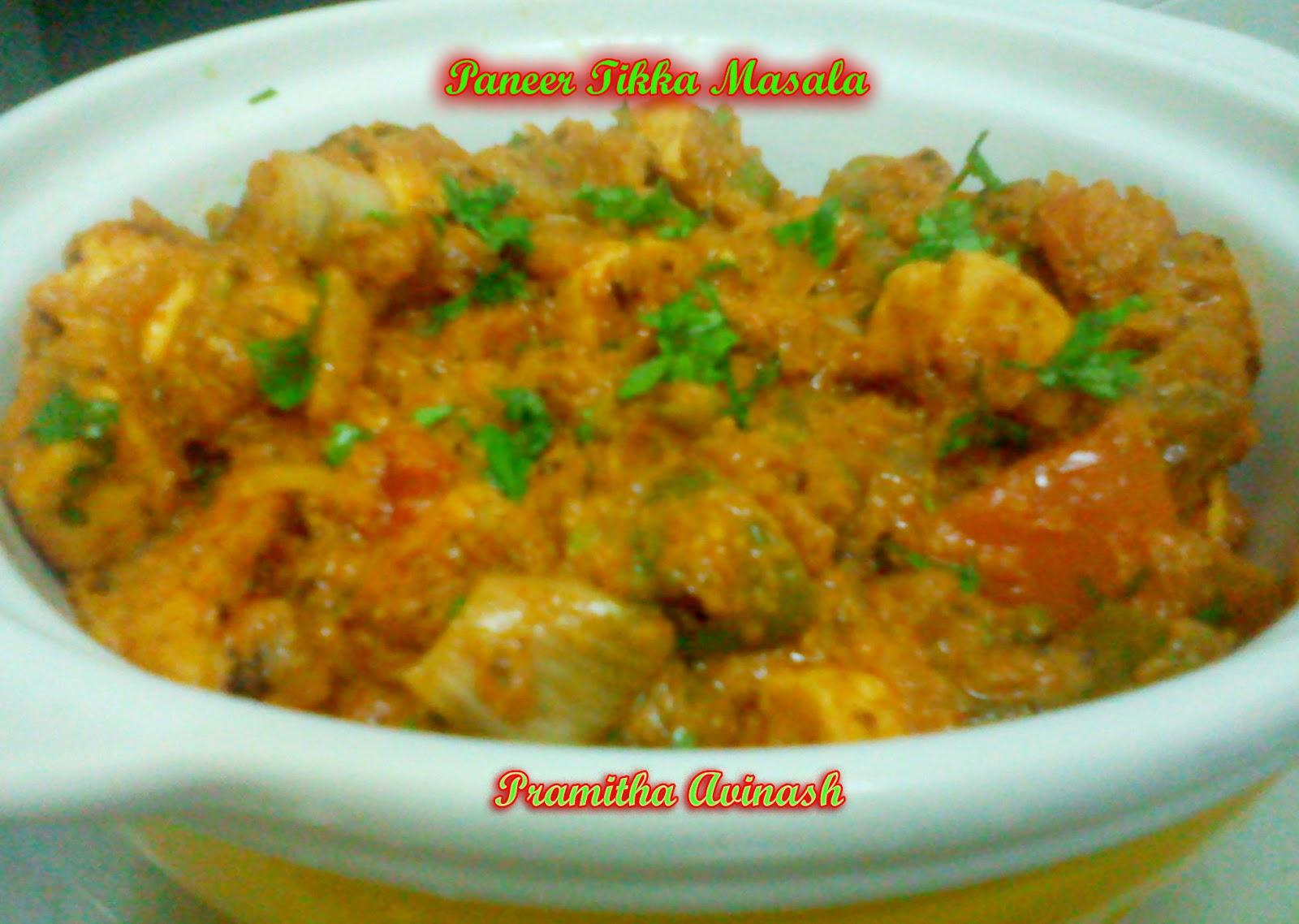 Pramitha Love Cooking!!!!!: Paneer Tikka Masala