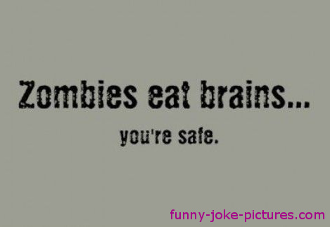 Funny Zombies Eat Brains Caption Image