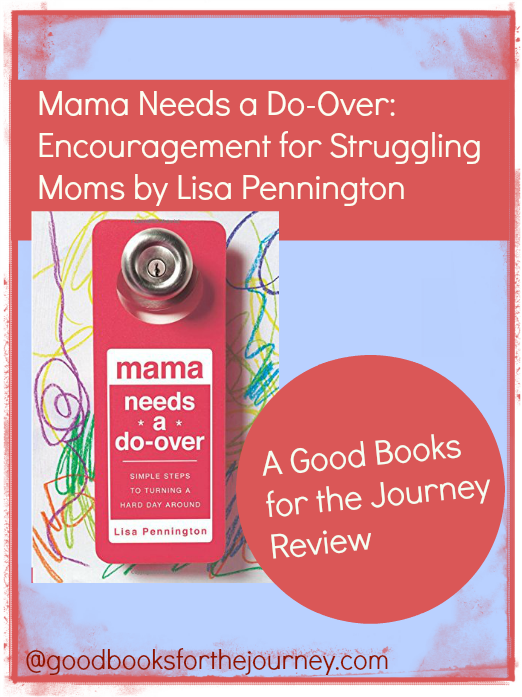 Review of Mama Needs a Do-Over; practical parenting advice