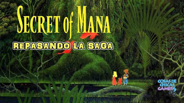 Secret of Mana - Repasando la saga