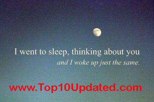 I went to sleep Thinking about you and   Love Quotes Images - Lover Quotes For Facebook - Top 10 Updated