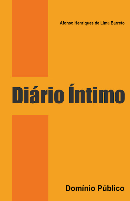 Diário Íntimo - Afonso Henriques de Lima Barreto