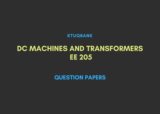 DC Machines And Transformers | EE205 | Question Papers (2015 batch)