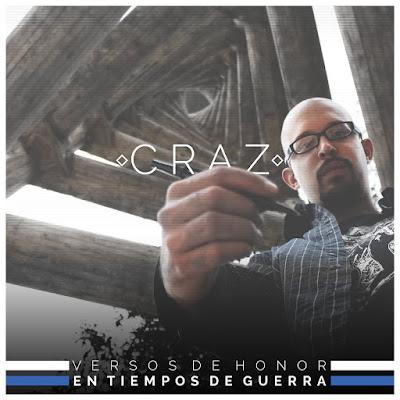 Craz - Versos De Honor En Tiempos Guerra [2016]