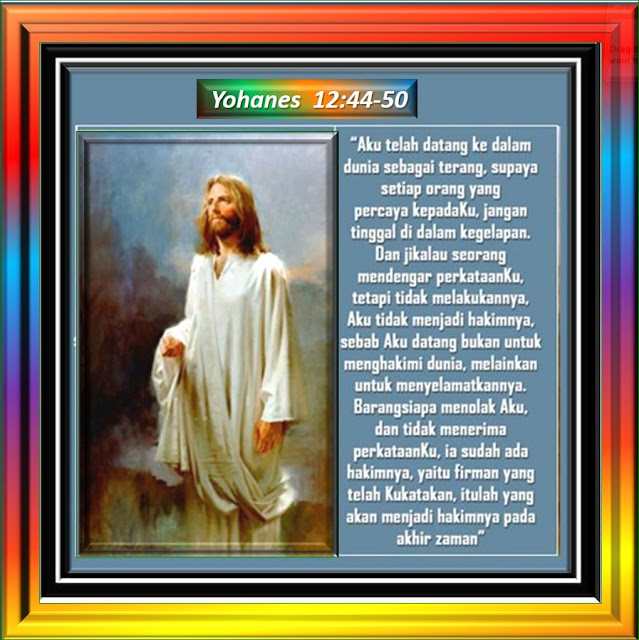 Yohanes  12:44-50