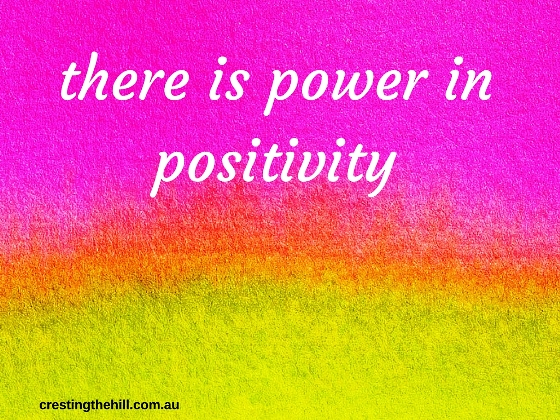 Midlife Monday ~ there is no question that there is power in being positive