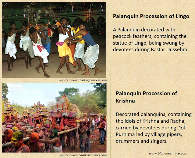 Palanquin Procession of Lingo in Bastar and of Krishna in Orissa