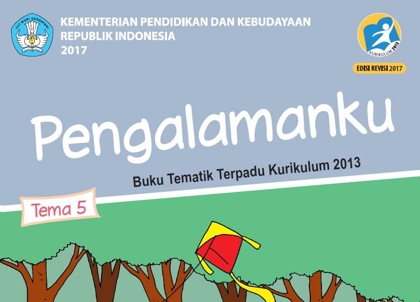 Buku Kurikulum 2013 Sd Mi Kelas 1 Tema 5 Edisi Revisi 2017 Untuk Guru Dan Siswa Dadang Jsn