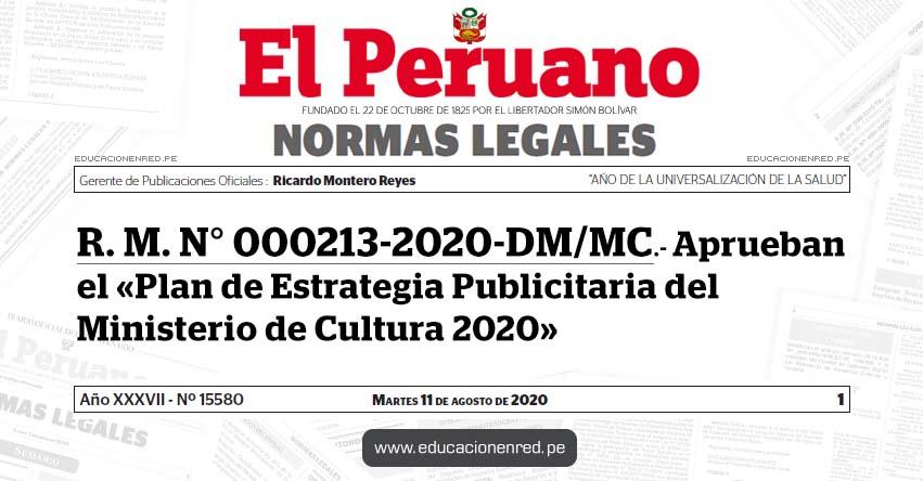 R. M. N° 000213-2020-DM/MC.- Aprueban el «Plan de Estrategia Publicitaria del Ministerio de Cultura 2020»