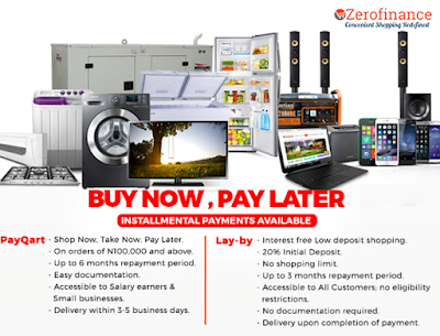 Shop now, pay later with www.zerofinance.com.ng