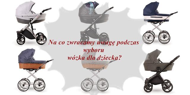Na co zwrócić uwagę przy zakupie wózka dziecięcego?