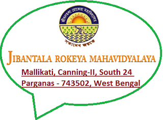 Jibantala Rokeya Mahavidyalaya, Mallikati, Via-Bhangar, Block- Canning-II, Dist- South 24 Parganas, Pin-743502, West Bengal