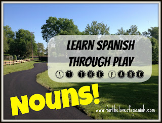 Learn Spanish through Play: AT THE PARK // Things (Nouns)