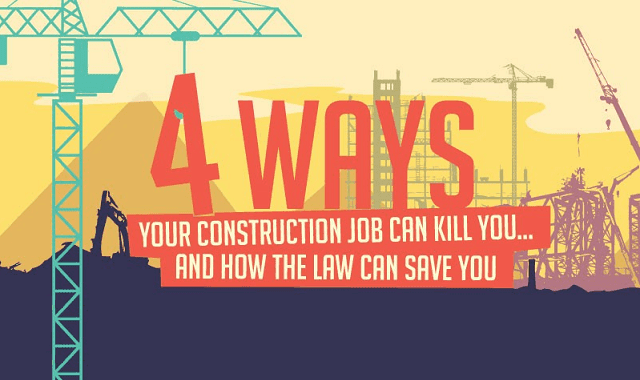4 Ways Your Construction Job Can Kill You – And How The Law Can Save You