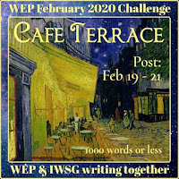 JOIN WEP FOR  FEBRUARY 2020! OUR CHALLENGE, CAFE TERRACE..