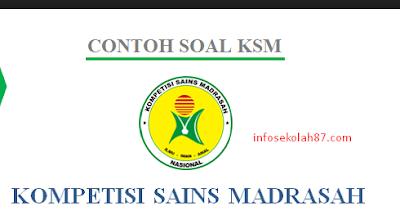 Soal KSM tahun 2018 MA (Madrasah Aliyah)