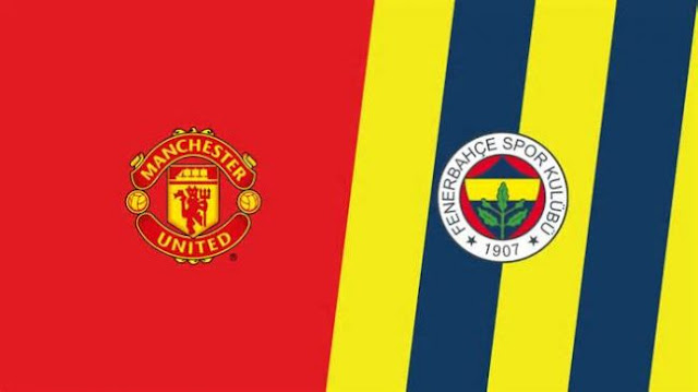 Manchester United VS Fenerbache ...Live HD