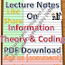 Lecture Notes on Information Theory and Coding PDF Material Download