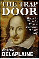 <b>Free Kindle Nation Shorts -- April 13, 2011 - An Excerpt from <i>The Trap Door: The Lost Script of Cardenio</i> by Andrew Delaplaine</b>