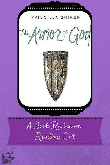 The Armor of God a Bible Study by Priscilla Shirer  a book review on Reading List