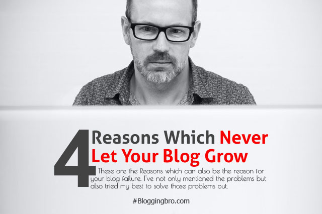 Reasons-Never-Let-Blog-Grow