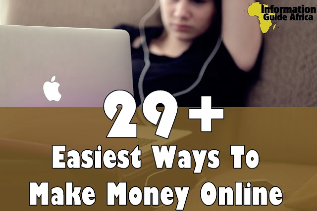 29+ Easiest Ways To Make Money Online 2019