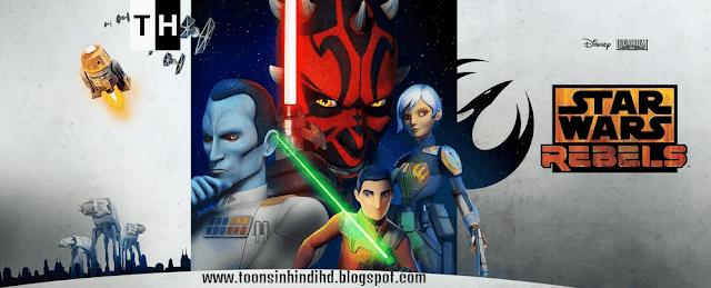 Star Wars Rebels Season 03 Episodes In HINDI Free Download