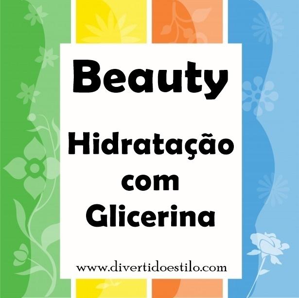 Hidratação de Glicerina: Como fazer??