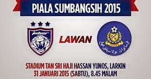 JDT Vs Pahang Piala Sumbangsih 2015