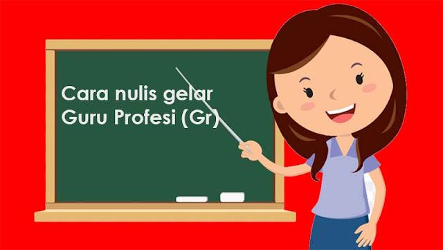 Guru profesi dengan gelar Gr