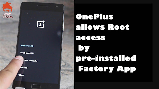 Oneplus Allows Rootage Access Yesteryear Pre-Installed A Manufacturing Works Life App