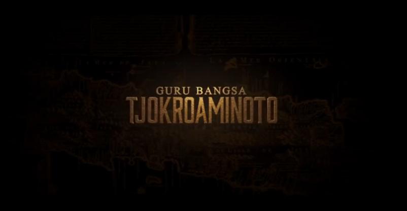 Ulasan film bioskop: Film Indonesia. Guru Bangsa: Tjokroaminoto.
