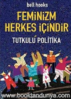 Bell Hooks - Feminizm Herkes İçindir