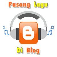 Cara Memasang Lagu Di Blog Dengan Lagu Sendiri Terbaru