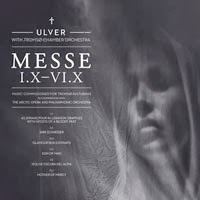 The Top 50 Albums of 2013: 35. Ulver With Tromsø Chamber Orchestra - Messe I.X–VI.X